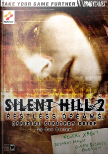 Silent Hill 2: Restless Dreams Official Strategy Guide