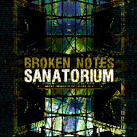 Broken Notes Sanatorium
