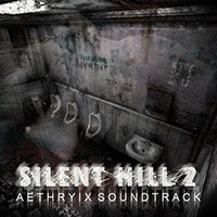 Silent Hill 2 Complete Soundtrack от Aethryix