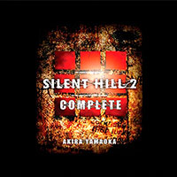 Silent Hill 2 Complete Soundtrack от John Anthony Mathewson