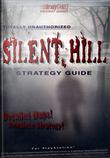 Silent Hill Totally Unauthorized Strategy Guide