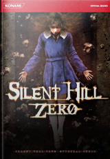 Silent Hill: Zero Official Strategy Guide